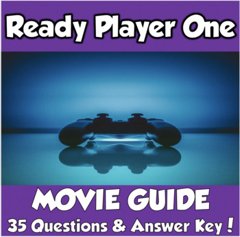 Ready Player One Movie Guide and More!  Ernest Cline/Steven Spielberg (2018)