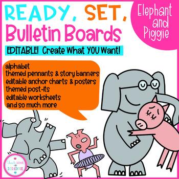 Ready, Set, Bulletin Boards Elephant and Piggie