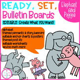 Ready, Set, Bulletin Boards Elephant and Piggie