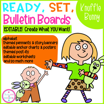 Ready, Set, Bulletin Boards Knuffle Bunny