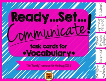 Ready, Set, Communicate! {task cards for Vocabulary}