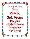 Ready, Set, Focus - Test Preparation