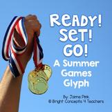 Ready! Set! Go! A Summer Games Glyph