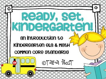 Ready, Set, Kindergarten {introduction to K ELA & Math Common Core Standards}
