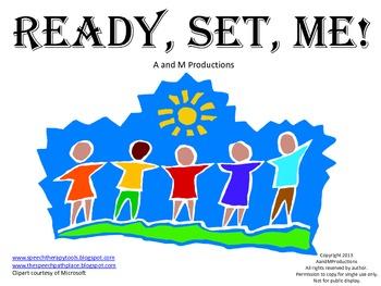 Ready, Set, ME!