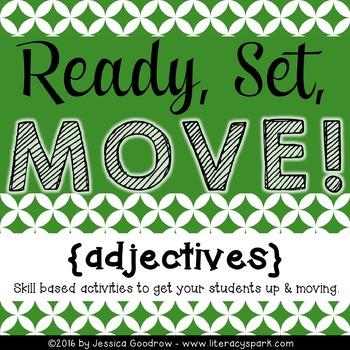 Ready, Set, MOVE! {Adjectives}