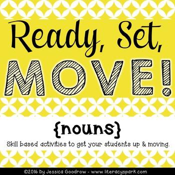 Ready, Set, MOVE! {Nouns}