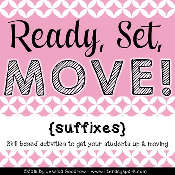 Ready, Set, MOVE! {Suffixes}