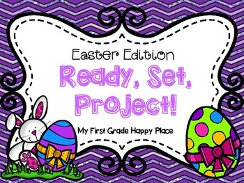 Ready, Set, Project - Easter Edition