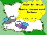 Ready Set SPLAT! CVCe and VCCV