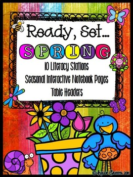 Ready, Set... SPRING {10 Literacy Stations & Interactive Literacy Notebook}