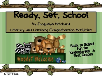 Ready Set School by Jacquelyn Mitchard Unit Literacy Back to School Packet