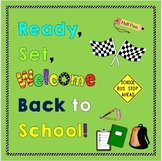 Ready, Set, Welcome Back-To-School (Life Skills)