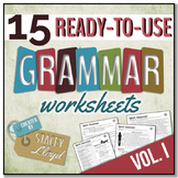GRAMMAR ASSESSMENT: 15 Ready-To-Use Worksheets {VOL. I}