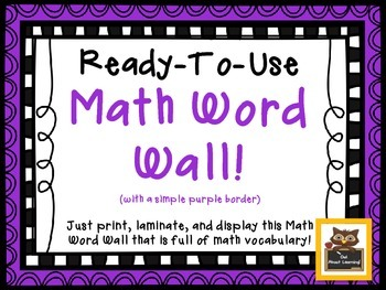 Ready To Use Math Vocabulary Word Wall Display!