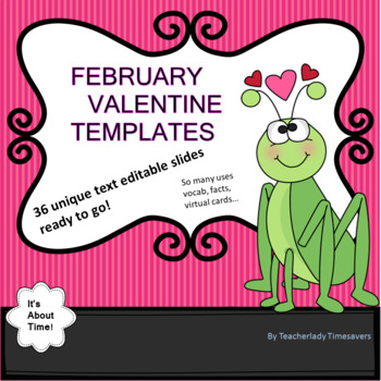 Ready for Editing! Love Themed Valentine Templates- 36 different designs