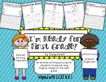 Ready for First Grade {Opinion Writing & Graphic Organizer}