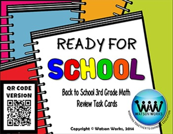 Ready for School: Back to School 3rd Grade Math Review Task Cards with QR Codes