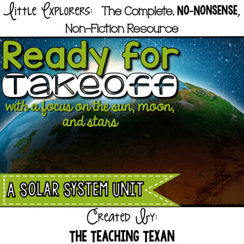 Ready for Takeoff:  A Non-Fiction Solar System Unit
