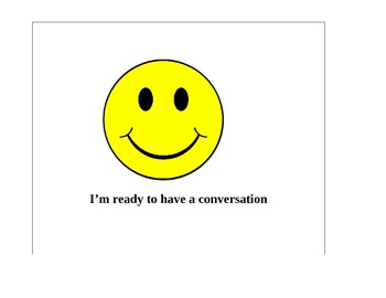 Ready for a Conversation, Not Ready for a Conversation wit