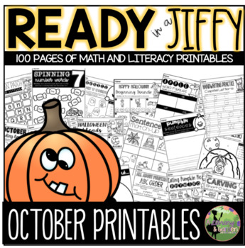 Ready in a Jiffy! (OCTOBER Math & Literacy Printables for