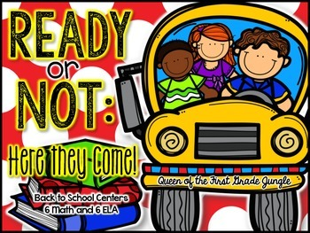 Ready or Not: Here they Come (6 Math and 6 ELA Centers for Back to School)