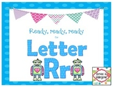 Ready, ready, ready for Letter Rr:  Rr Activities