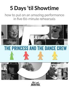 Ready-to-GO Show! Kit - The Princess and the Dance Crew
