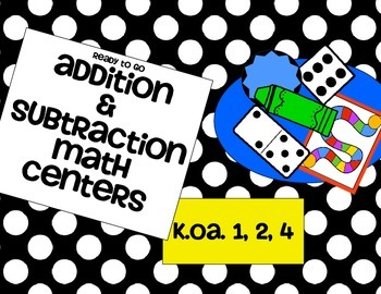 Ready to Go Addition and Subraction Math Centers K.OA.1 and K.OA.2