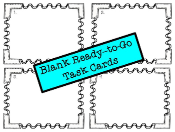 Printer Friendly Ready to Go Blank Task Cards Set 1: Just