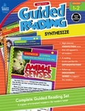 Ready to Go Guided Reading: Synthesize, Grades 1 - 2