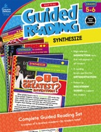 Ready to Go Guided Reading: Synthesize, Grades 5 - 6