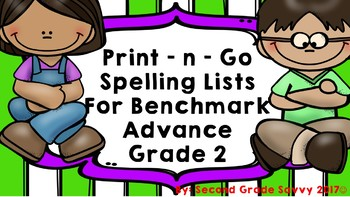 Ready-to-Print Spelling PRACTICE Units 1-10 BENCHMARK ADVANCE Grade 2
