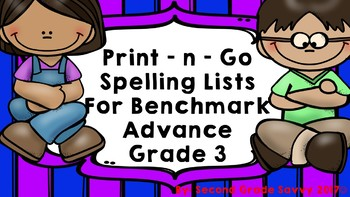 Ready-to-Print Spelling PRACTICE Units 1-10 BENCHMARK ADVANCE Grade 3