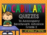 Benchmark Advance Weekly Vocabulary Quizzes for Grade 2
