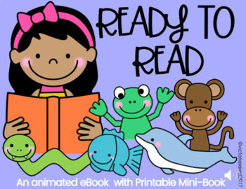 Ready to Read Animated eBook with Printable Mini-Book
