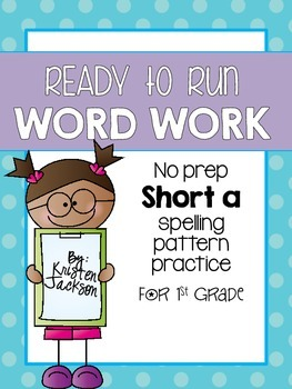 Ready to Run-Short a Word Work