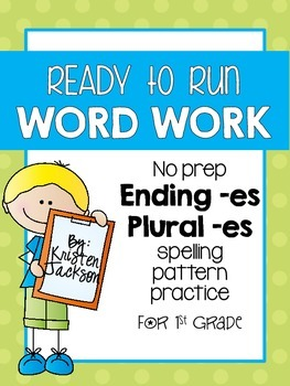 Ready to Run ending -es and plural -es Word Work