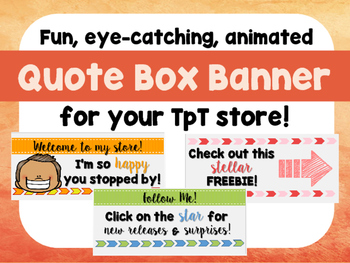 Ready-to-Use Animated Quote Box Banner for your TpT Store!