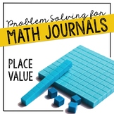 Place Value Problem Solving for Interactive Notebooks or Math Journals
