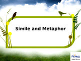 Ready to Use Presentation on Similes and Metaphors