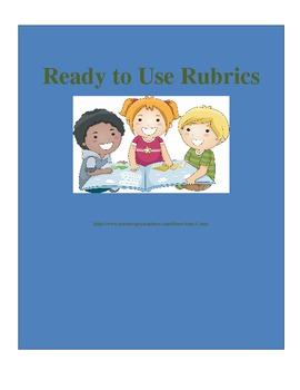 Ready to Use Rubrics