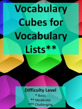 Ready to Use Vocabulary Cubes (3) for Teacher Created Vocabulary Lists