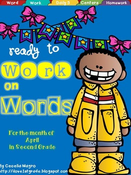 Ready to Work on Words - April Word Work 2nd Grade