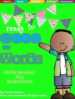 Ready to Work on Words - May Word Work 1st Grade