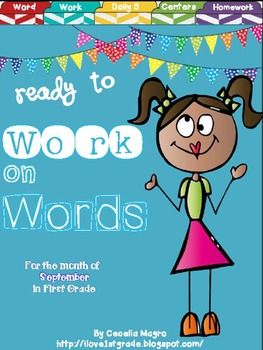 Ready to Work on Words - September Word Work 1st Grade