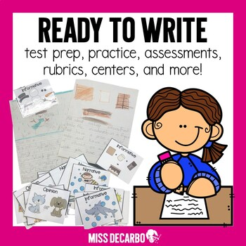 Ready to Write! Writing Unit {Test Prep & Practice For Lil' Common Core Writers}