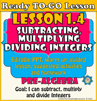 Ready to-go Lesson 1.4 Subtracting, Multiplying and Dividing Integers