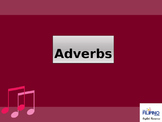 Ready to use Comprehensive Presentation on Adverbs