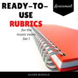 Music Rubrics {10 Ready-to-Use Rubrics for the Music Classroom}